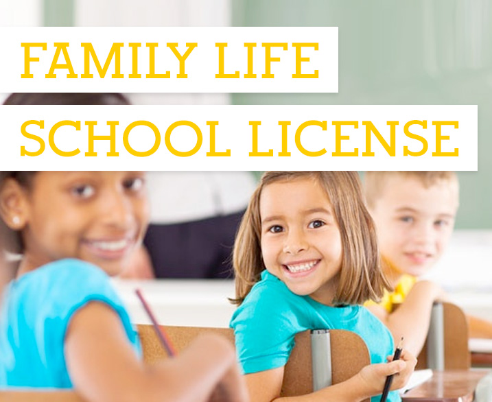 Family Life School License
