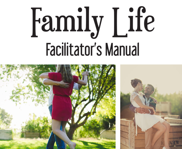 Family Life Facilitator Manual